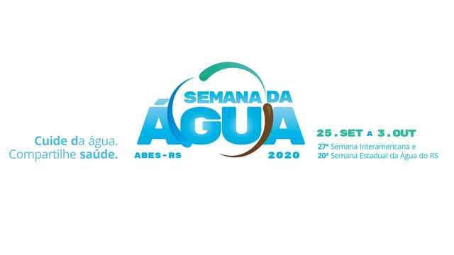 Semana da Água RS 2020: Cuide da Água. Compartilhe Saúde